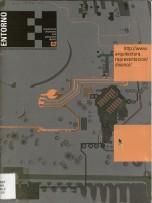 Flores, L. (2006). Los riegos de la lobotización de la arquitectura en el diseño por computadora. Entorno, 2, 04-05