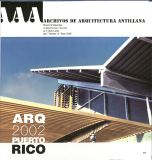 Flores, L. (2002). La Editorial de la Universidad de Puerto Rico. Archivos de Arquitectura Antillana. (7) 3, 103-106